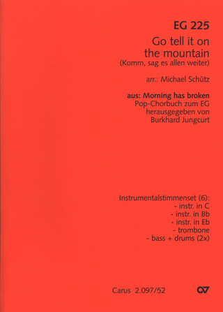 Go, tell it on the mountain / Komm, sag es allen weiter (EG 225)