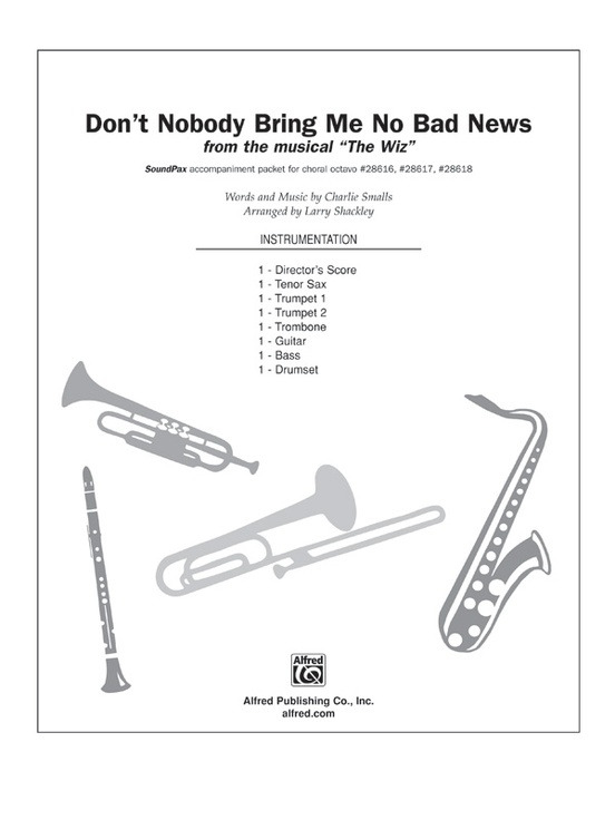 Charlie Smalls: Don't Nobody Bring Me No Bad News