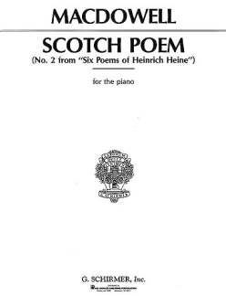Edward MacDowell: Scotch Poem Op 31/2