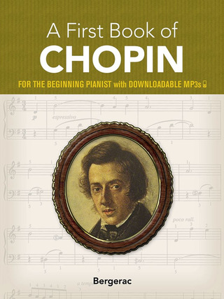 Frédéric Chopin: A First Book of Chopin