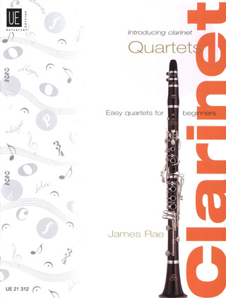 James Rae: Introducing Clarinet – Quartets für 4 Klarinetten (2005)