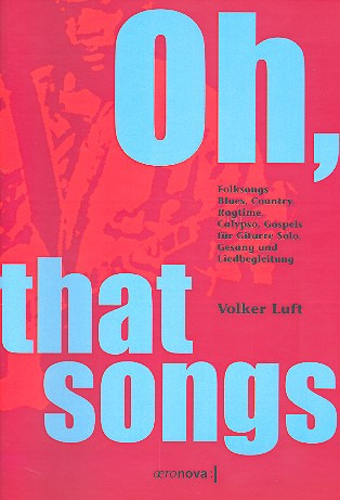 Volker Luft: Oh That Songs