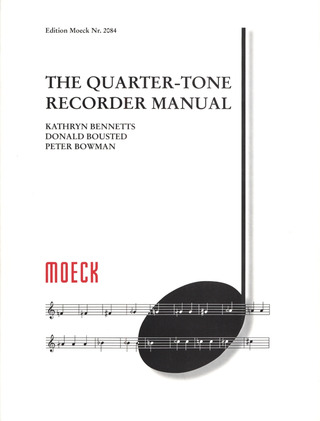 Kathryn Bennetts y otros.: The Quarter-Tone Recorder Manual