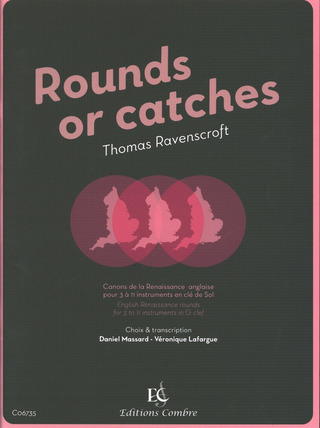 Thomas Ravenscroft: Rounds or catches