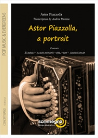 Astor Piazzolla: Astor Piazzolla, a portrait