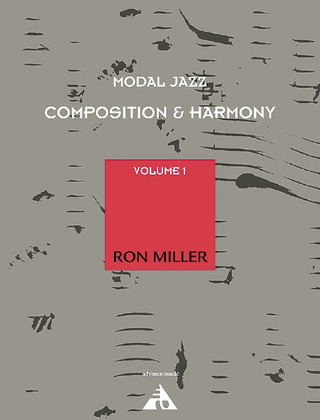 Ron Miller: Modal Jazz Composition & Harmony 1