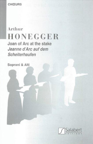 Arthur Honegger: Joan of Arc at the stake – Women's Choir
