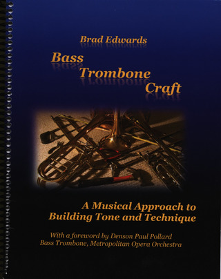 Brad Edwards: Bass Trombone Craft