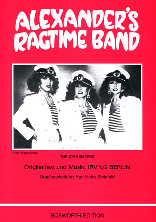 Irving Berlin: Alexander's Ragtime Band