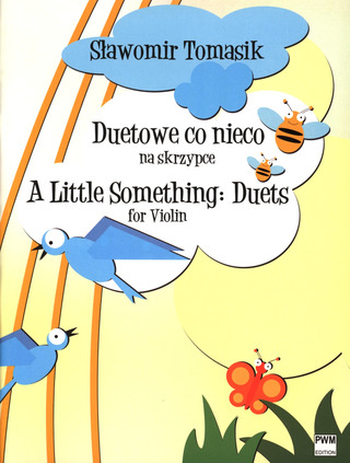Sławomir Tomasik: A Little Something: Duets for Violin