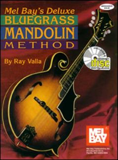 Valla Ray: Deluxe Bluegrass Mandolin Method