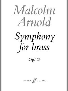 Malcolm Arnold: Sinfonie For Brass Op 123
