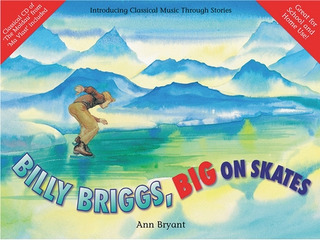 Bryant Ann: Billy Briggs, Big on Skates (book/CD)