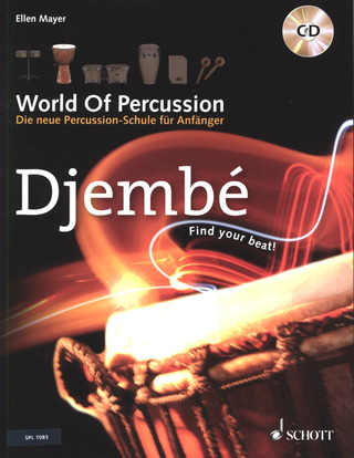 Ellen Mayer: World Of Percussion 4: Djembé