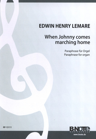 Edwin Henry Lemare: When Johnny comes marching home
