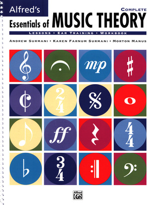 Karen Farnum Surmani atd.: Alfred's Essentials of Music Theory – Complete