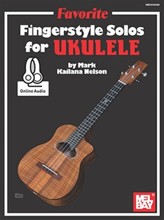 "Mark ""Kailana"" Nelson: Favorite Fingerstyle Solos"