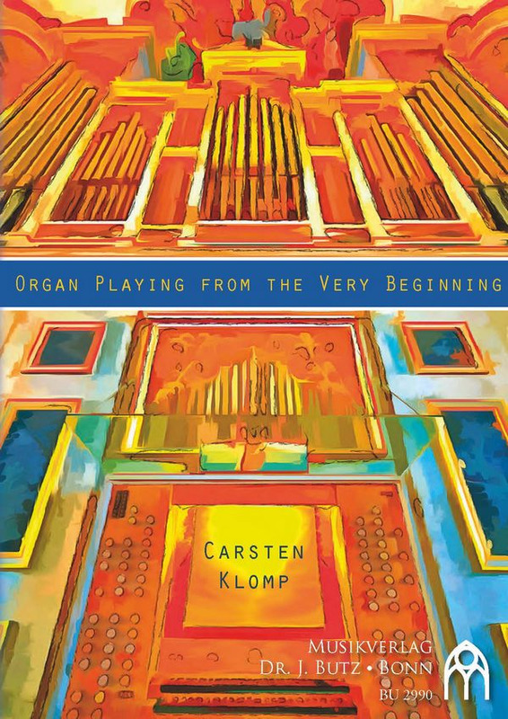 Carsten Klomp: Organ playing from the very beginning