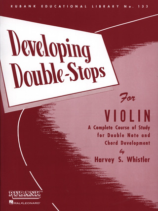 Harvey S. Whistler: Developing Double Stops