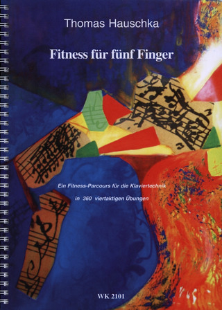 Hauschka Thomas: Fitness Fuer Fuenf Finger