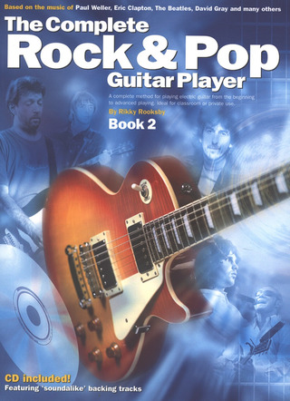 Rikky Rooksby: The Complete Rock & Pop Guitar Player 2