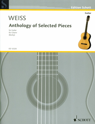 Silvius Leopold Weiss: Anthology of Selected Pieces