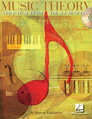 Tagliarino Barrett: Music Theory - A Practical Guide For All Musicians Book