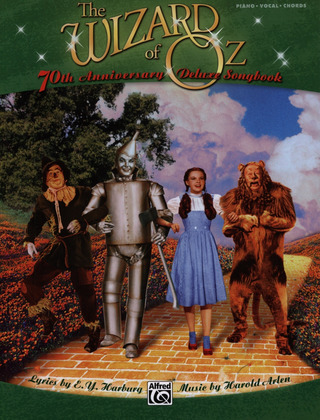 Harold Arlen: The Wizard Of Oz - 70th Anniversary Deluxe Songbook (PVG)