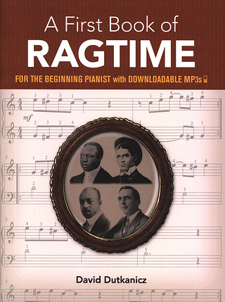 Dutkanicz David: A First Book Of Ragtime For The Beginning Pianist