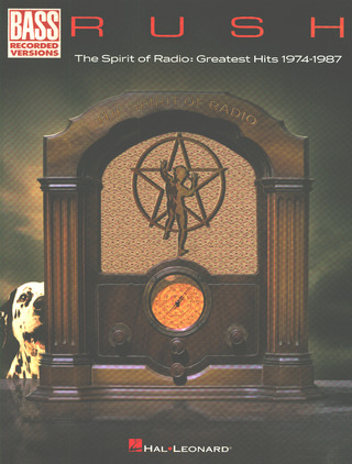Rush: Rush – The Spirit of Radio: Greatest Hits 1974-1987
