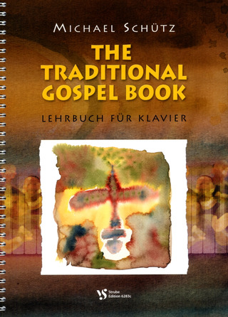 Michael Schütz: The Traditional Gospel Book