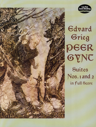 Edvard Grieg: Peer Gynt–Suites Nos. 1 and 2