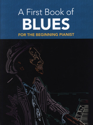 Dutkanicz David: A First Book Of Blues For The Beginning Pianist