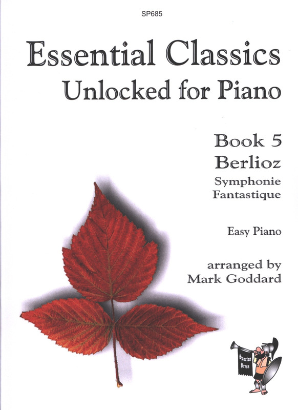 Hector Berlioz: Essential Classics Unlocked for Piano 5