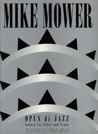 Mike Mower: Opus di Jazz