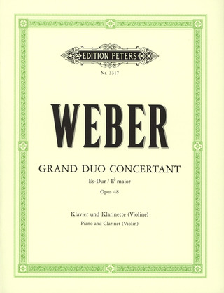 Carl Maria von Weber: Grand Duo Concertant Es-Dur op. 48