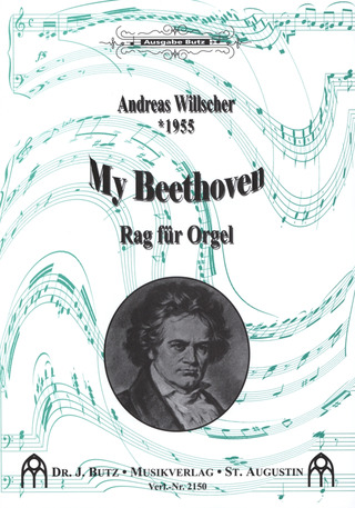 Willscher Andreas: My Beethoven (Rag Fuer Orgel)
