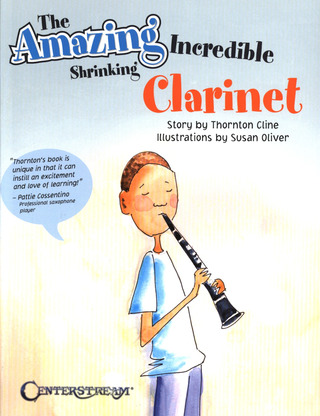 Thornton Cline: Thornton Cline: The Amazing Incredible Shrinking Clarinet