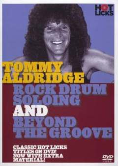 Tommy Aldridge: Rock Drum Soloing and Double Bass Workout