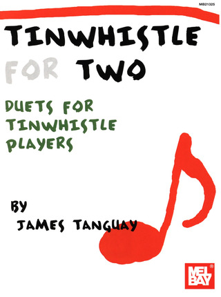 James Tanguay: Tinwhistle for Two