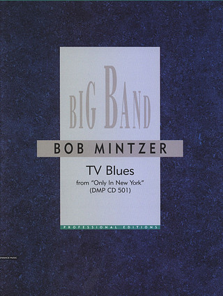 Bob Mintzer: Tv Blues (Only In New York)