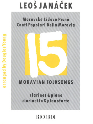 Leoš Janáček: 15 Moravian Folk Songs Cl & Pianoforte