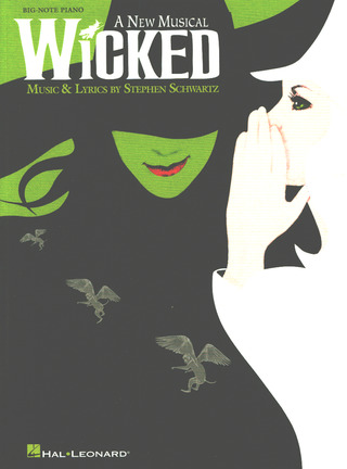 Stephen Schwartz: Wicked: Big Note Piano Vocal Selections