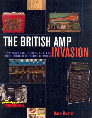 Dave Hunter: The British Amp Invasion