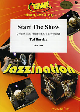Ted Barclay: Start The Show