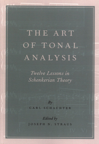 Carl Schachter: The Art of Tonal Analysis