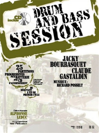 Bourbasquet Jacky + Gastaldin Claude: Drum And Bass Session