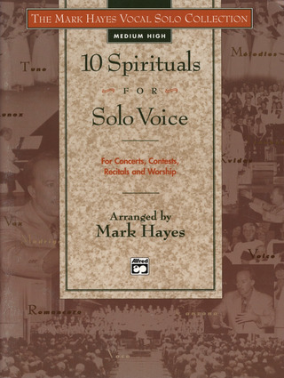 Mark Hayes: 10 Spirituals For Solo Voice 1 - Medium High