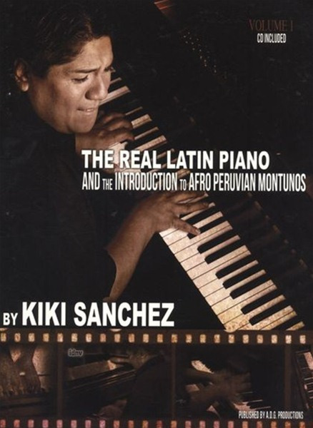 Luis Enrique Sanchez: The Real Latin Piano 1