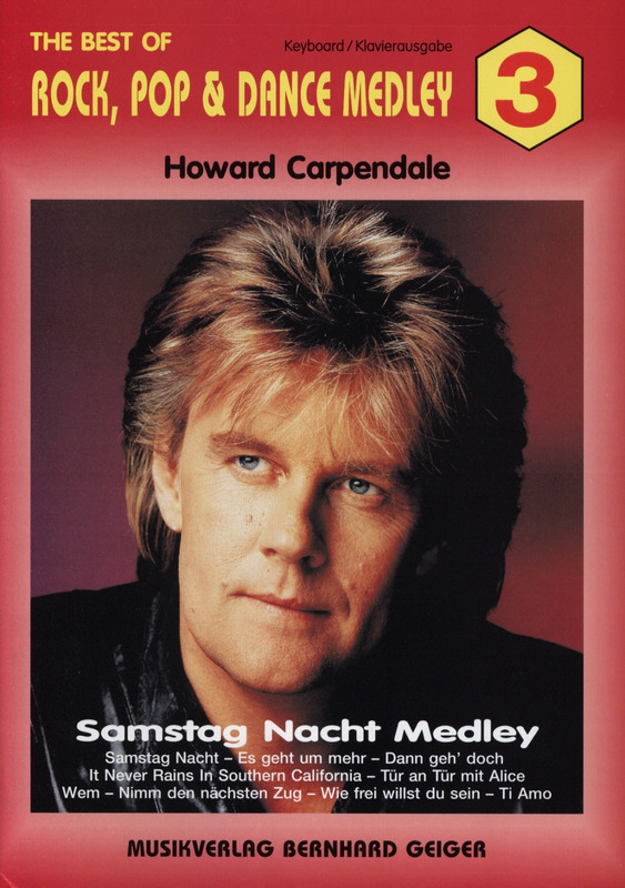 Howard Carpendale: The Best of Rock Pop and Dance Medley 3